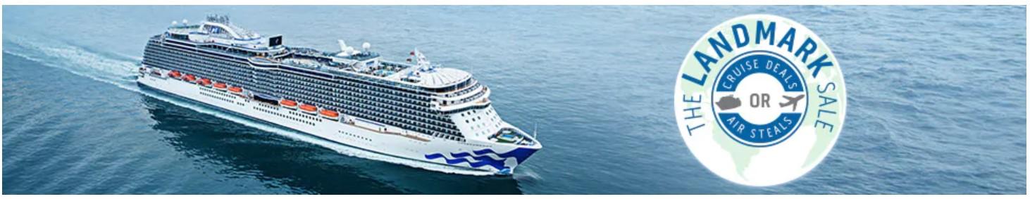 Princess Cruises The Landmark Sale