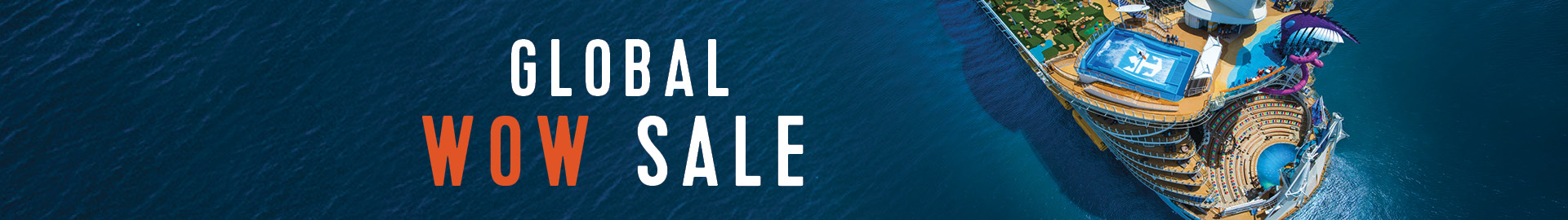 Royal Caribbean Cruises Global WOW Sale